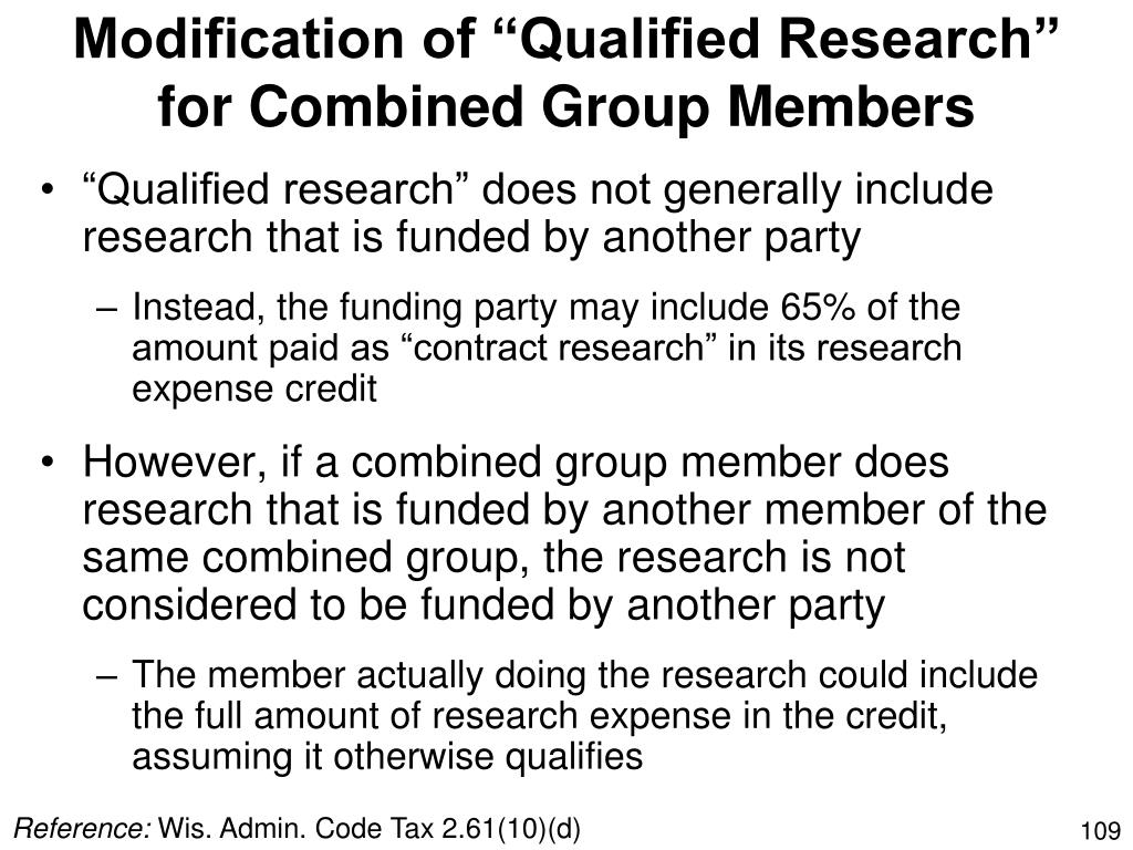 "Modification of ""Qualified Research"" for Combined Group Members"