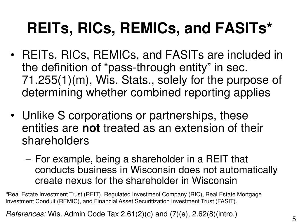 REITs, RICs, REMICs, and FASITs*