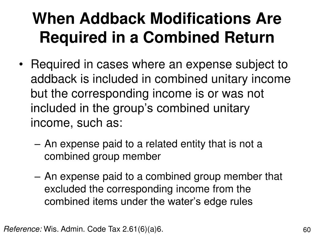 When Addback Modifications Are Required in a Combined Return