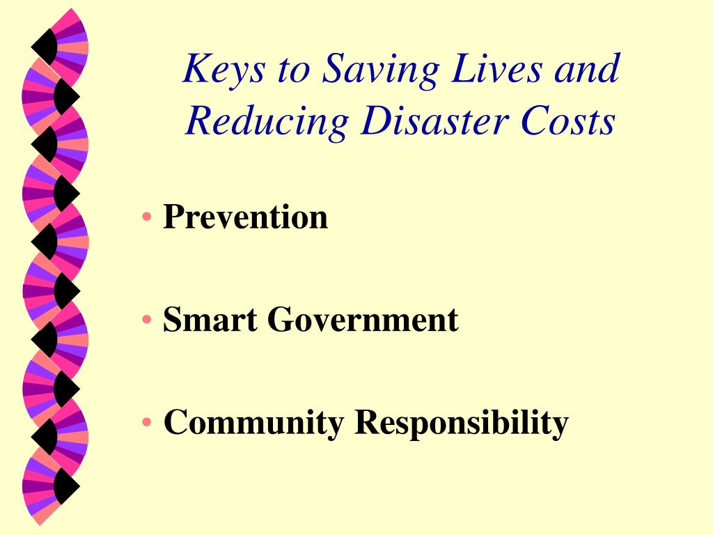 Keys to Saving Lives and Reducing Disaster Costs