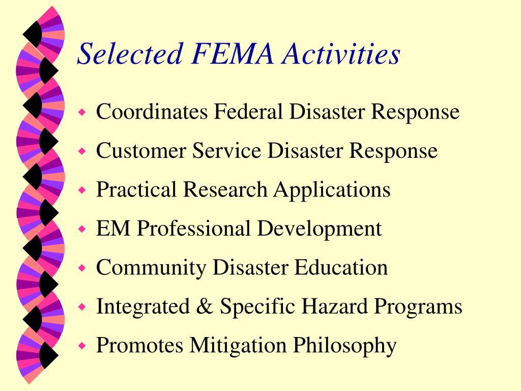 Selected FEMA Activities