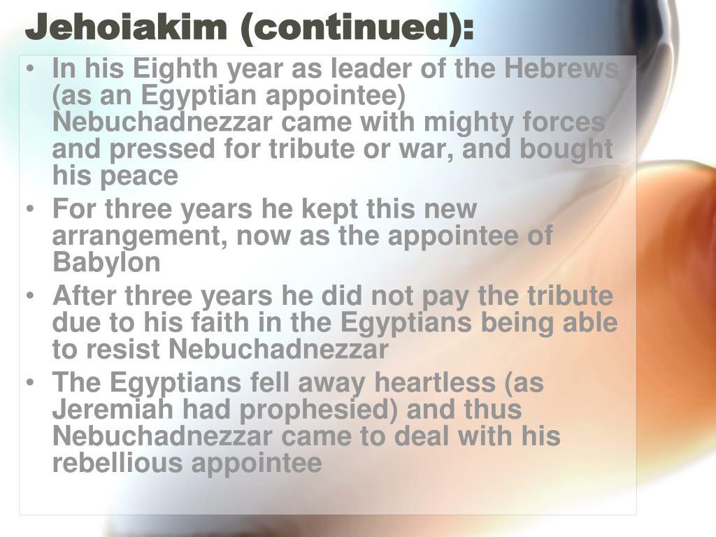 Jehoiakim (continued):