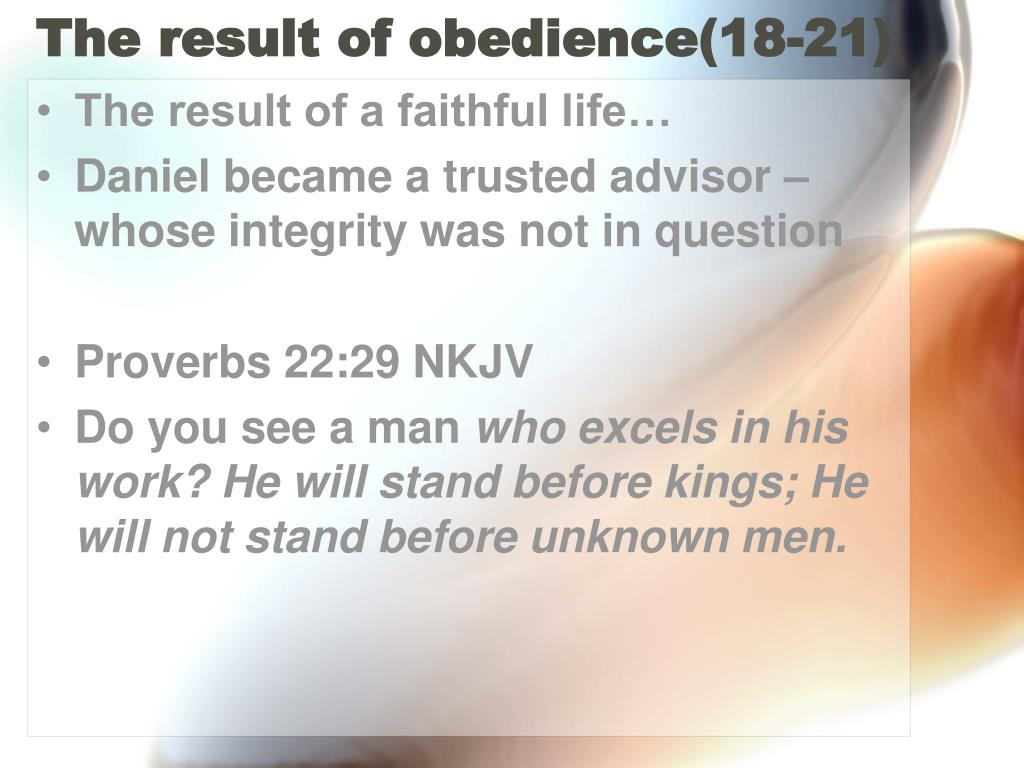 The result of obedience(18-21)