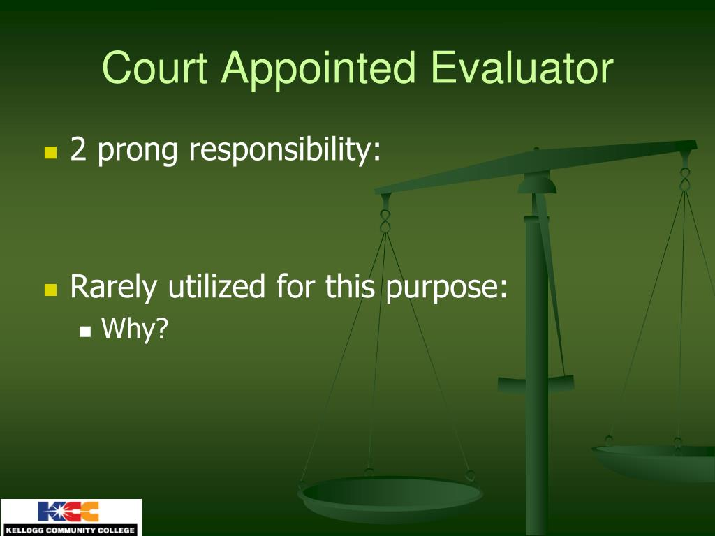 Court Appointed Evaluator