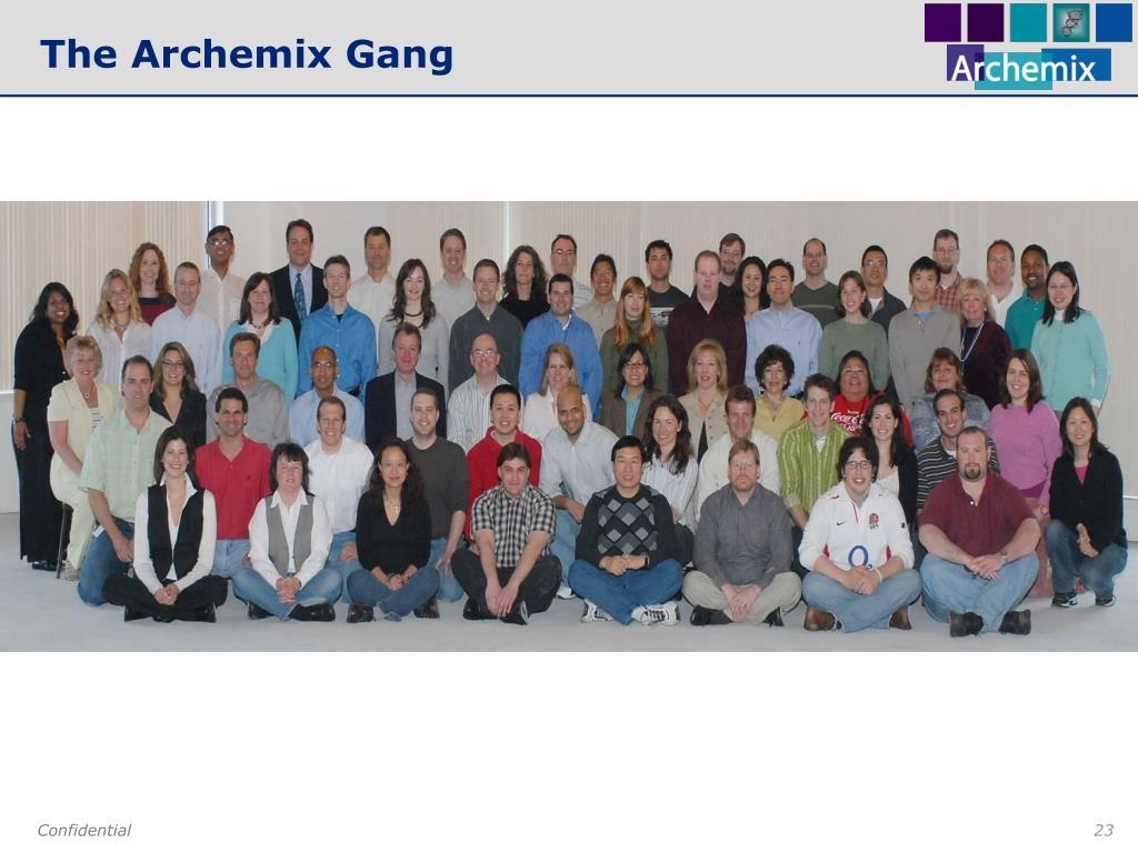 The Archemix Gang