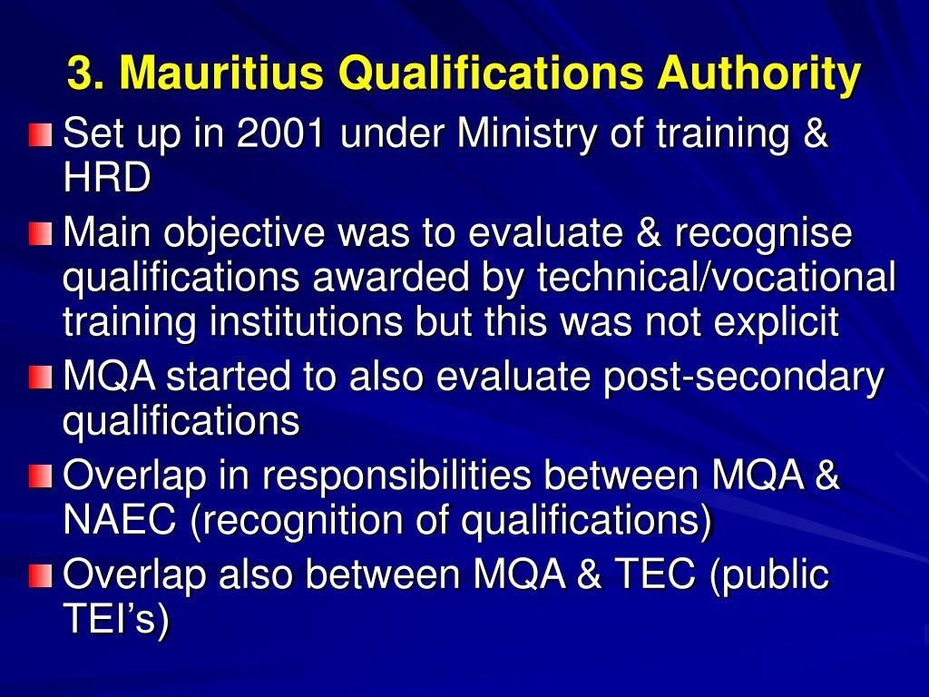 3. Mauritius Qualifications Authority
