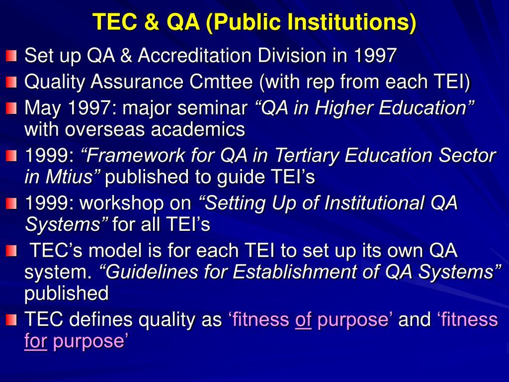 TEC & QA (Public Institutions)