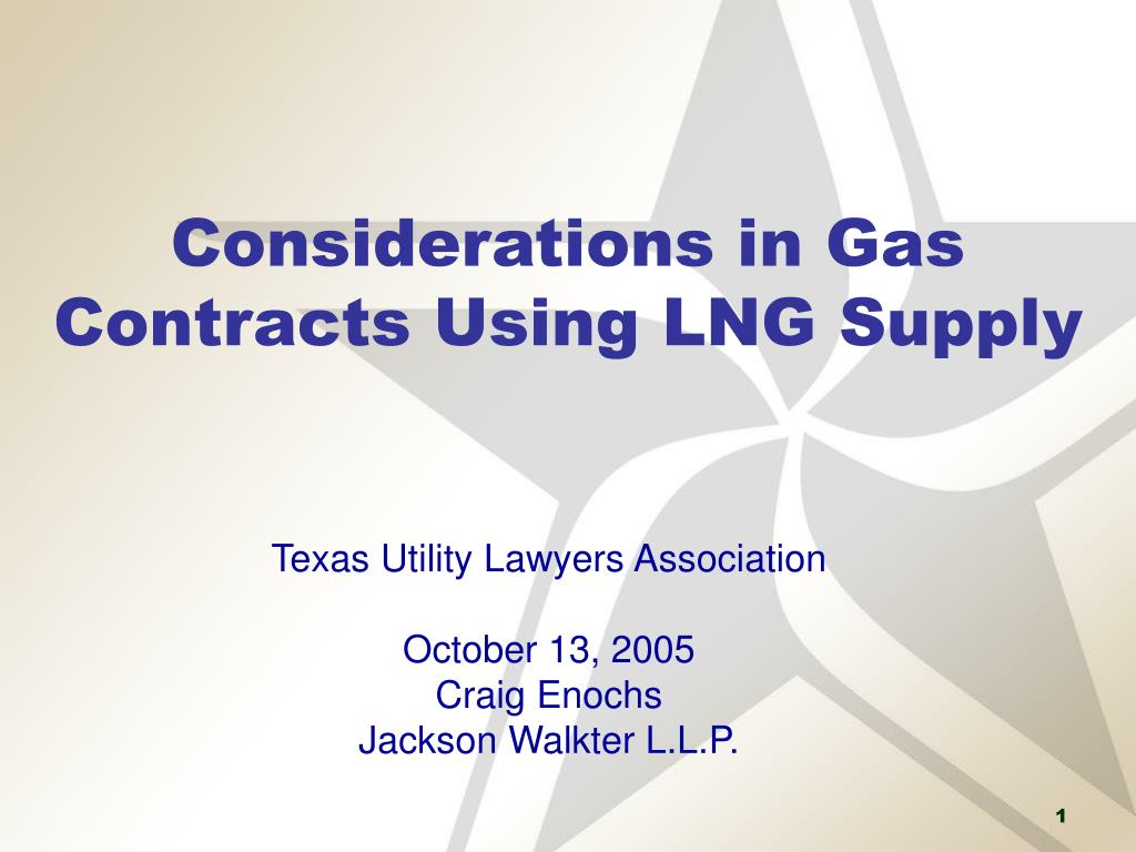 Considerations in Gas Contracts Using LNG Supply