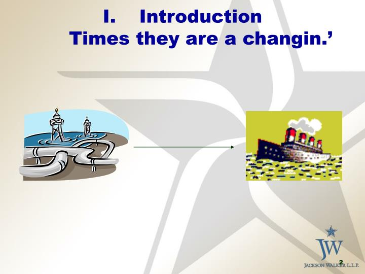 Introduction times they are a changin