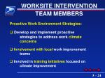 worksite intervention team members