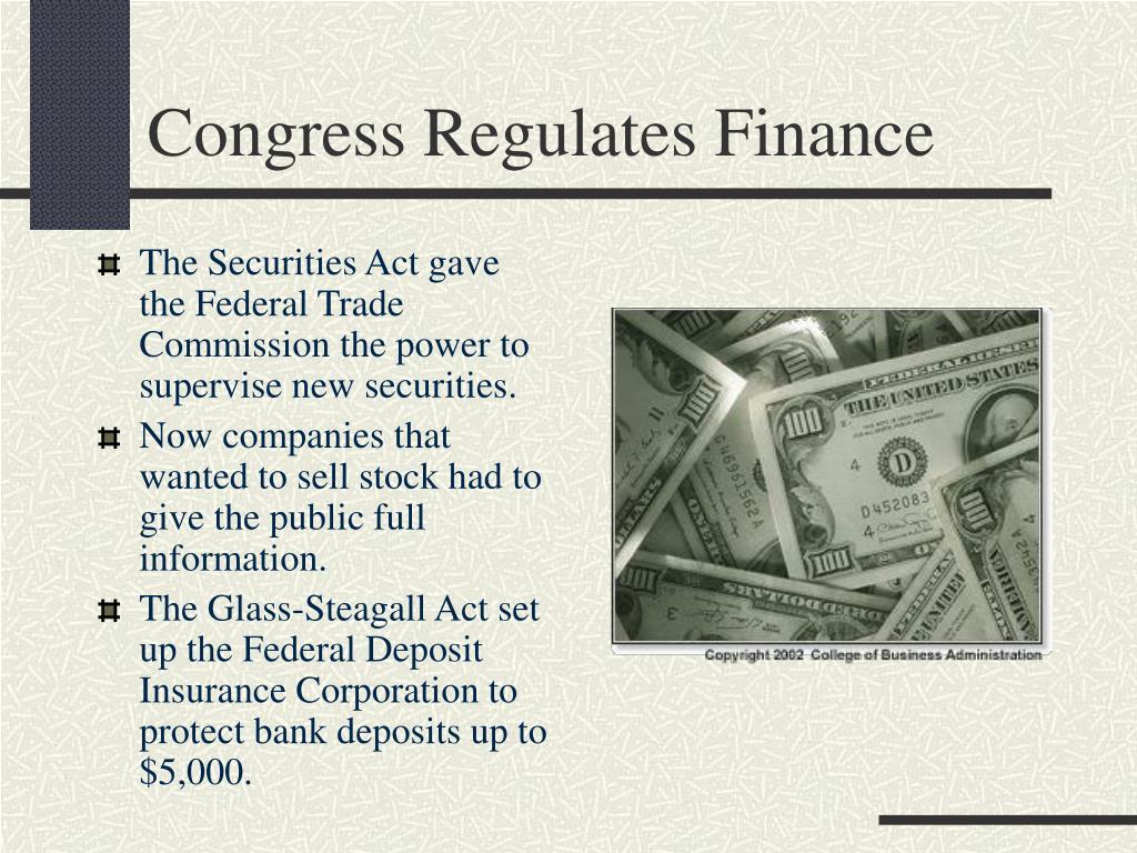 Congress Regulates Finance