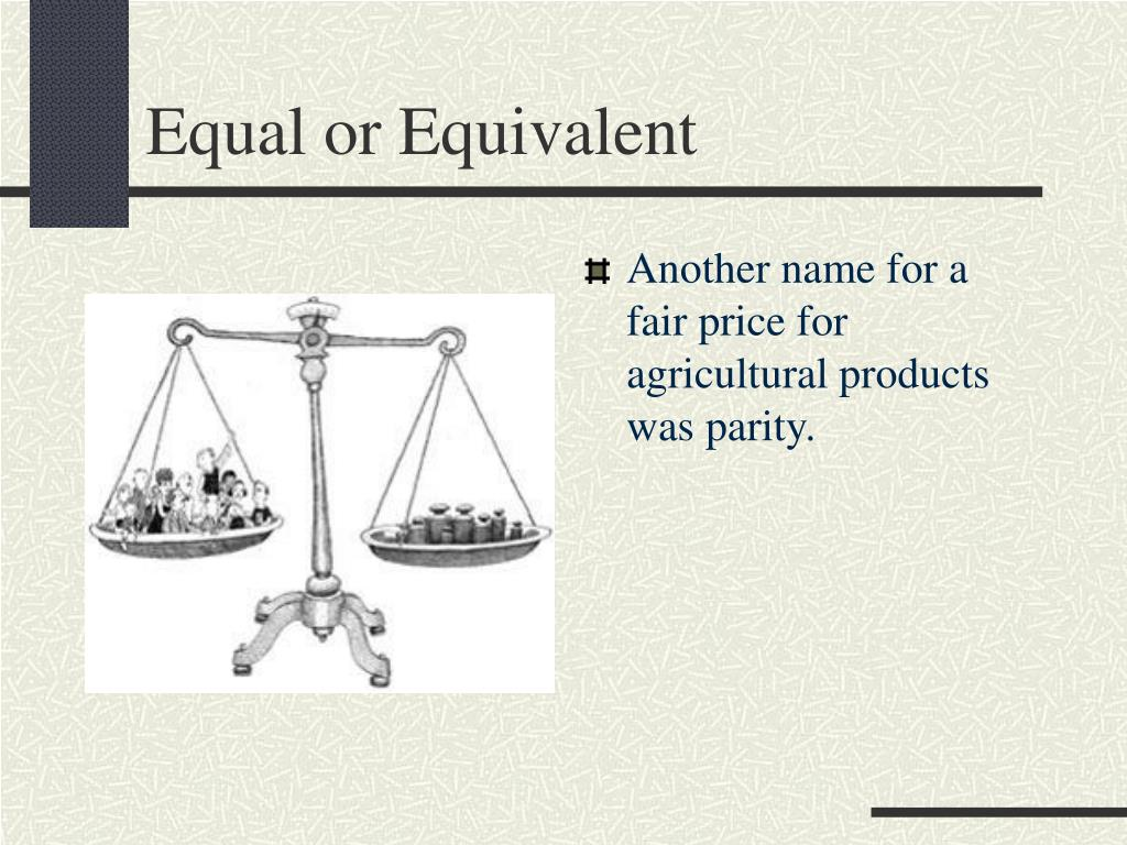 Equal or Equivalent