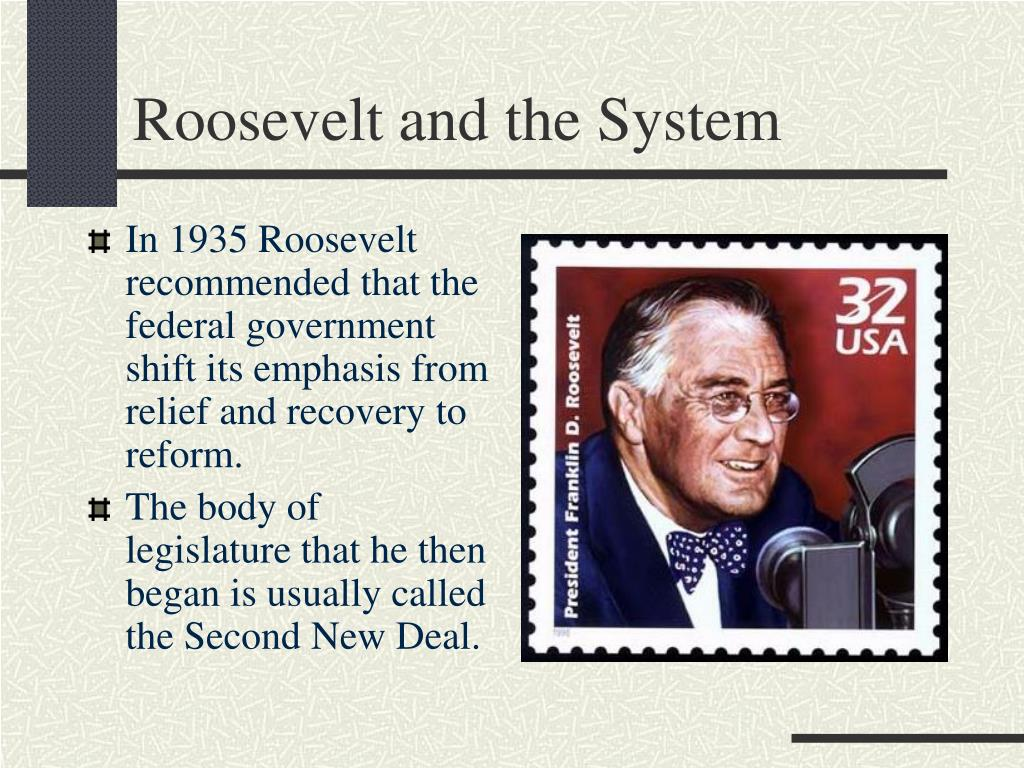 Roosevelt and the System