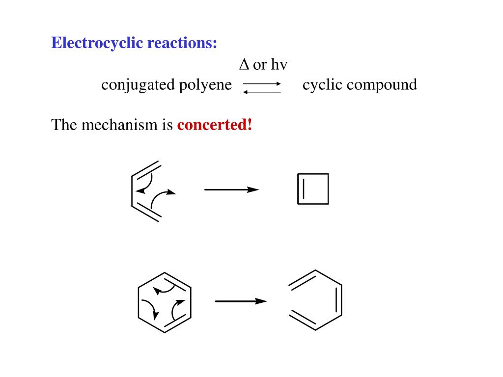 Electrocyclic reactions:
