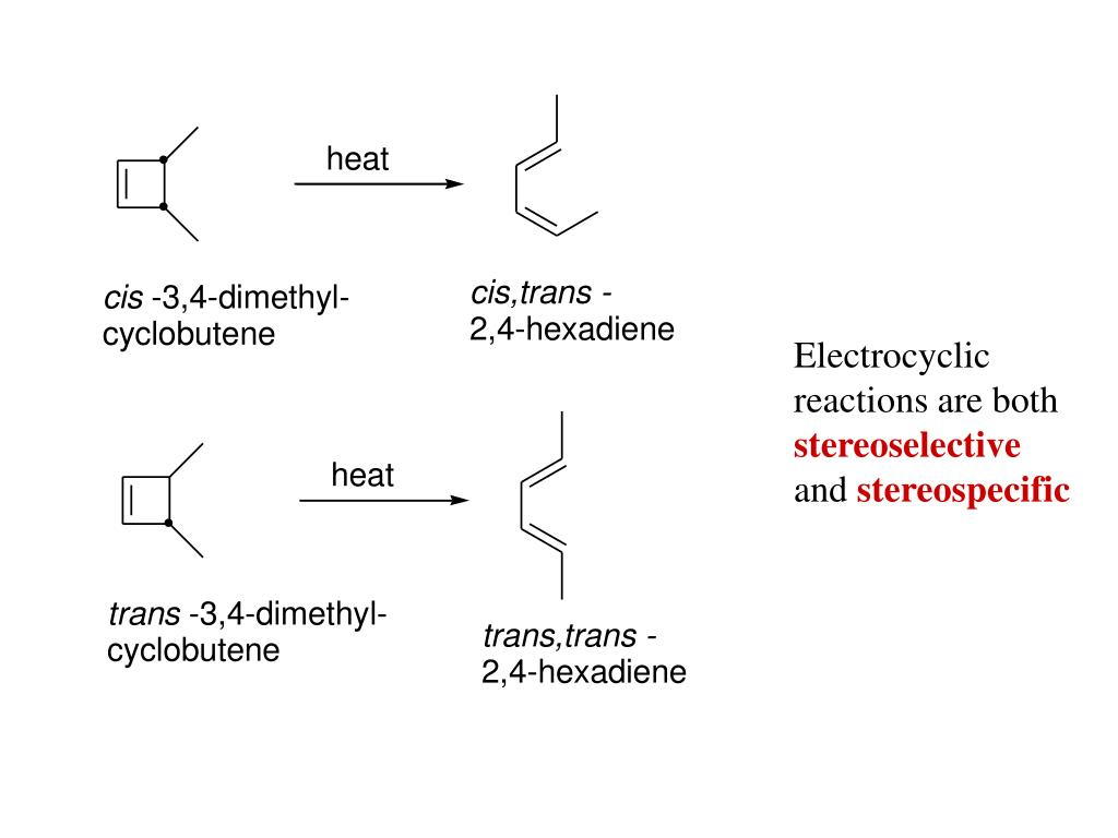 Electrocyclic reactions are both