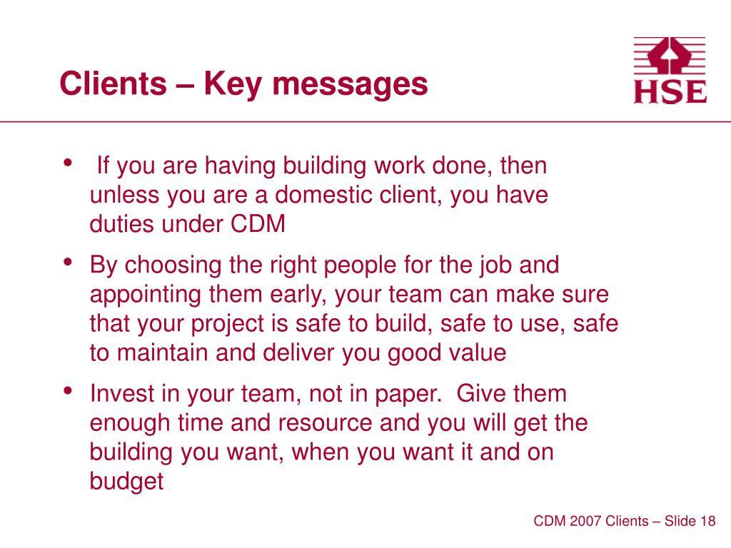 Clients – Key messages