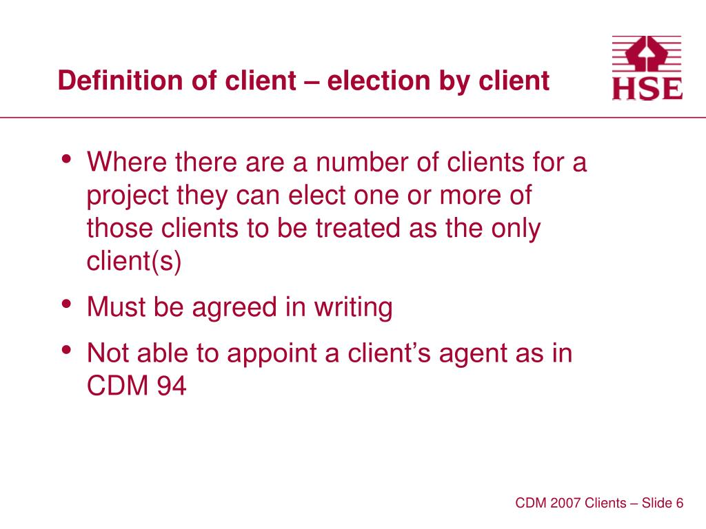Definition of client – election by client