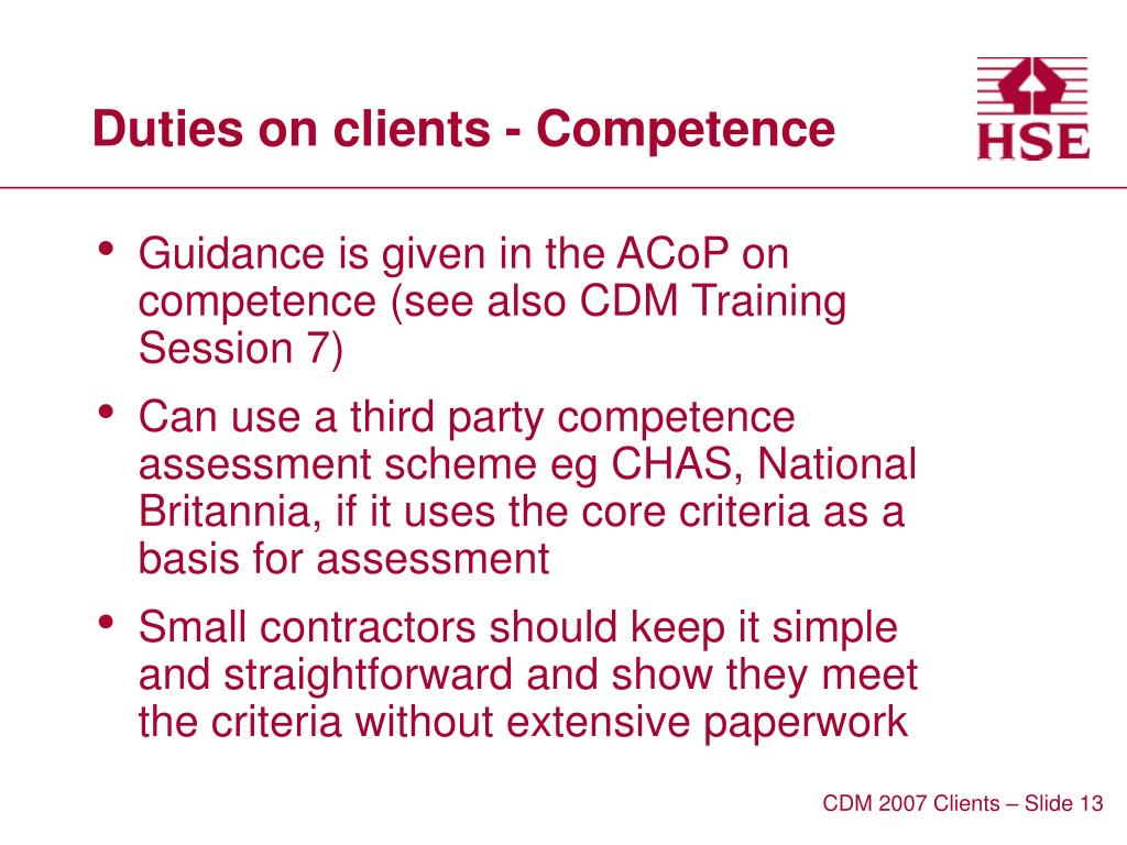Duties on clients - Competence