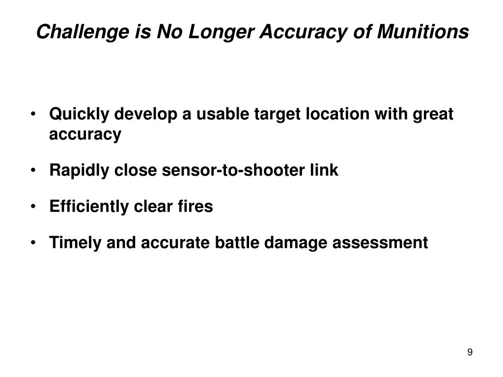 Quickly develop a usable target location with great accuracy