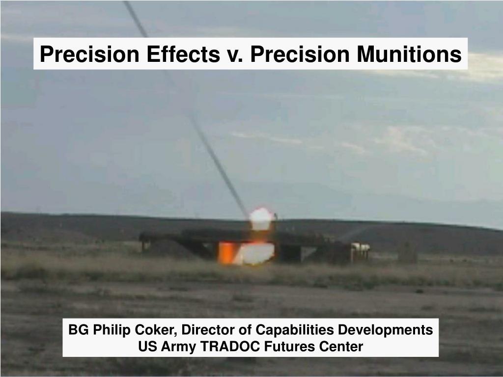 Precision Effects v. Precision Munitions