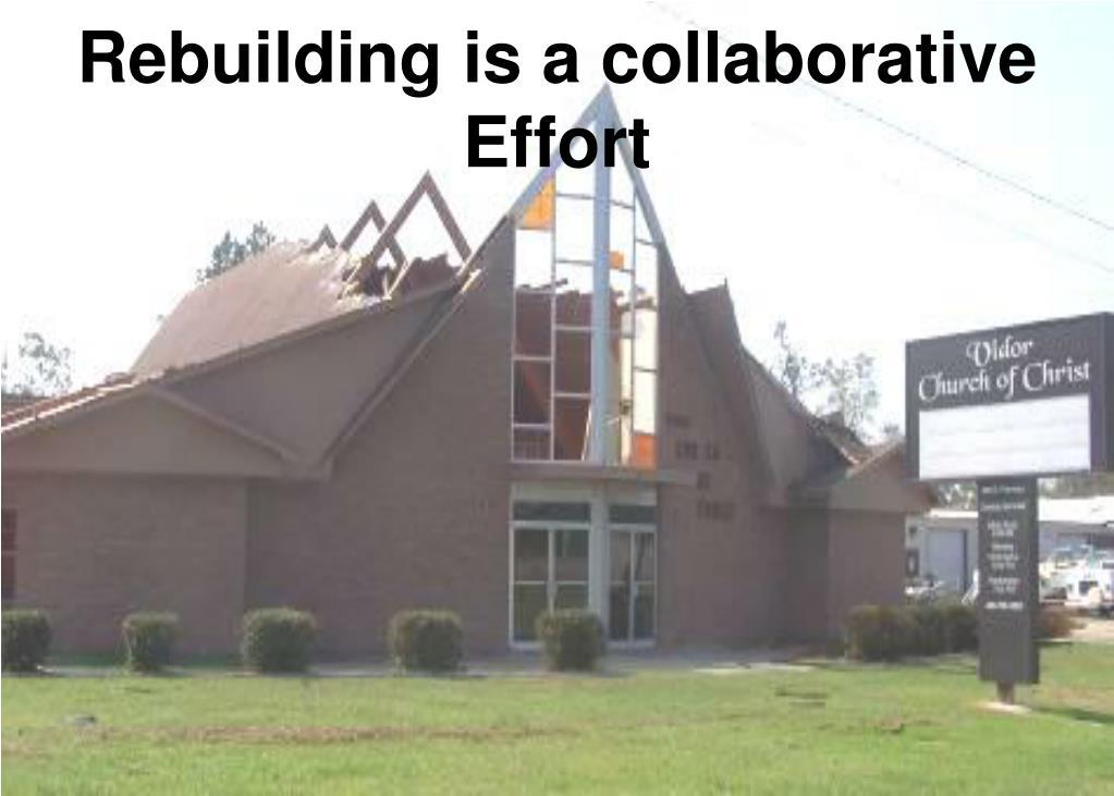 Rebuilding is a collaborative Effort