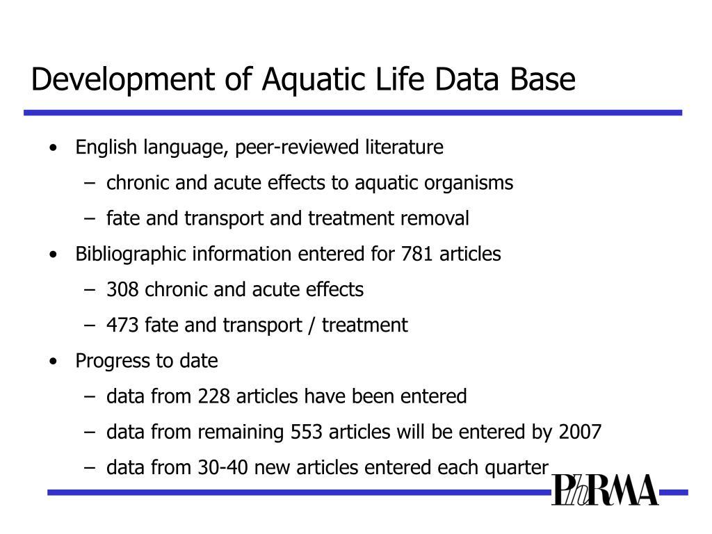 Development of Aquatic Life Data Base