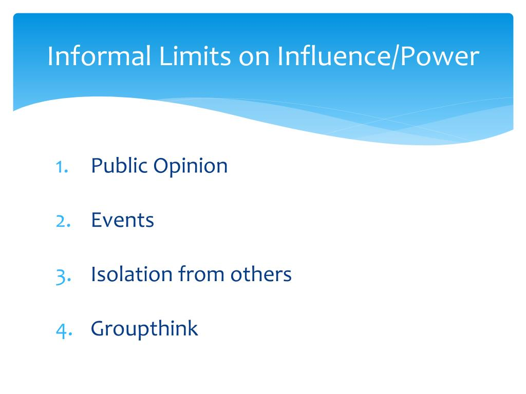 Informal Limits on Influence/Power