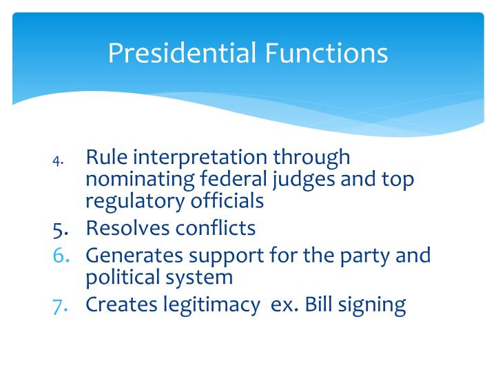 Presidential functions3
