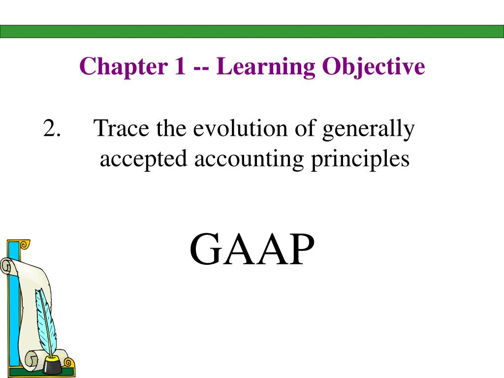 Chapter 1 -- Learning Objective