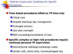 medicare supervision guidelines for specific procedures