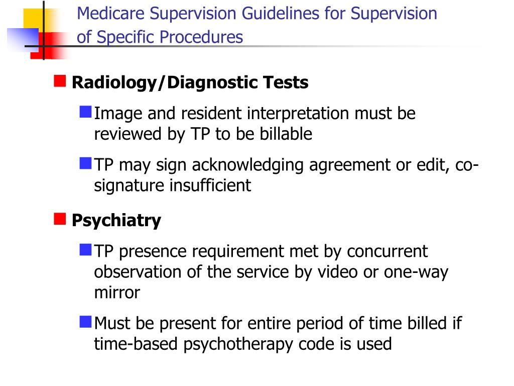 Medicare Supervision Guidelines for Supervision of Specific Procedures
