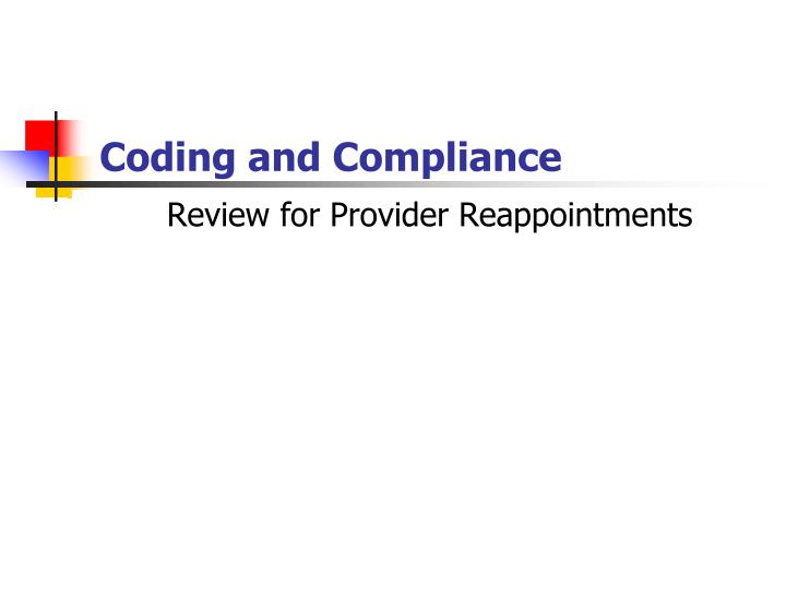 Review for provider reappointments