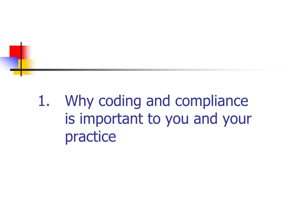 Why coding and compliance
