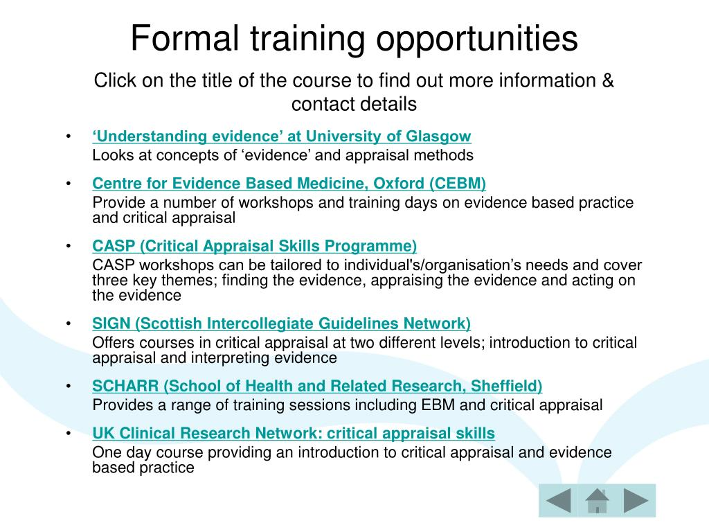 Formal training opportunities