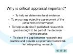 why is critical appraisal important
