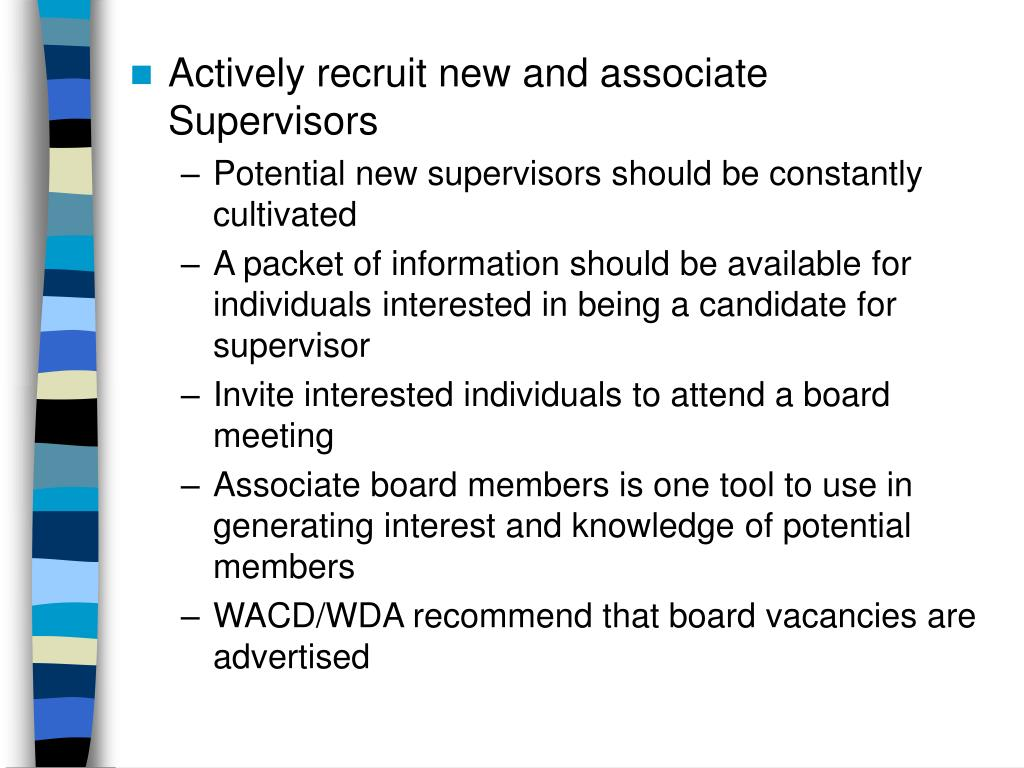 Actively recruit new and associate Supervisors