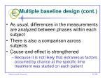 multiple baseline design cont