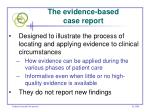 the evidence based case report
