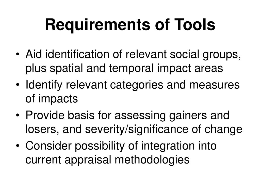 Requirements of Tools