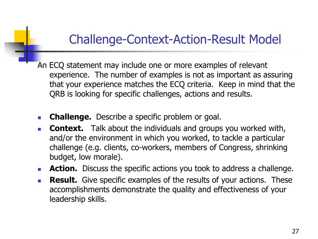 Challenge-Context-Action-Result Model