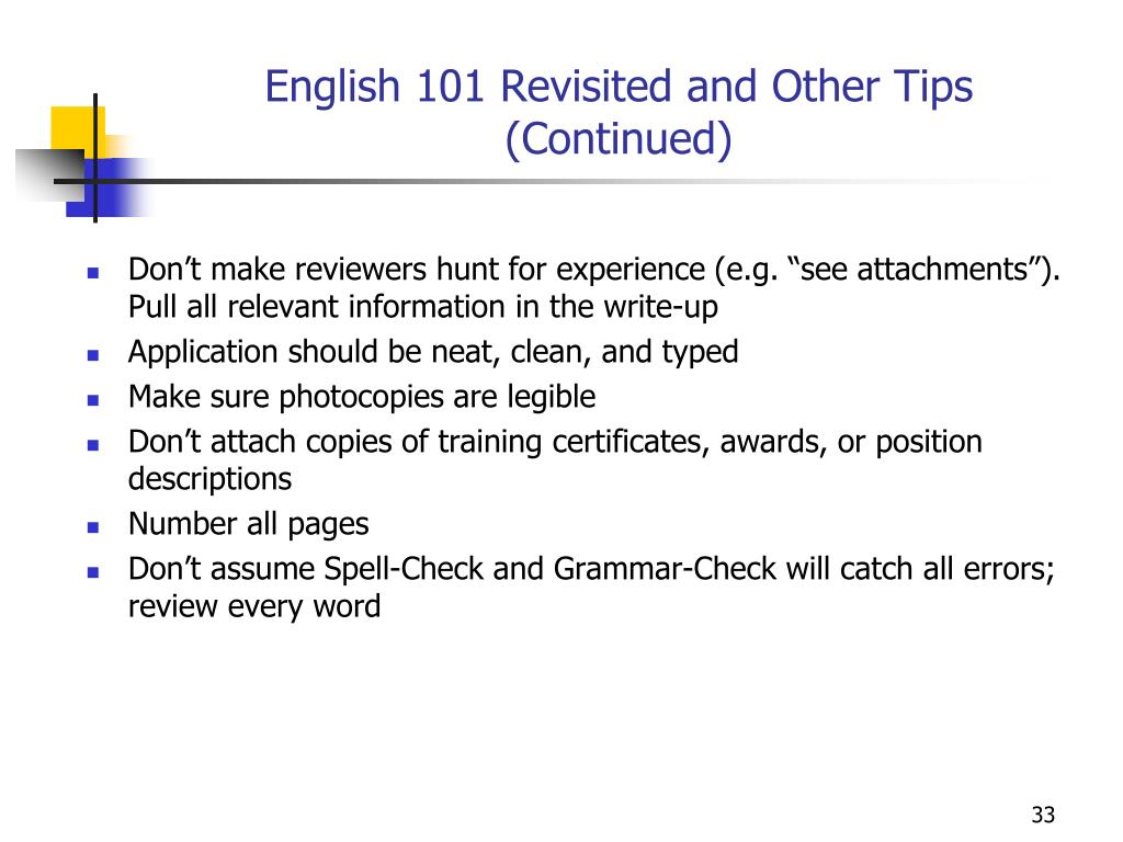 English 101 Revisited and Other Tips
