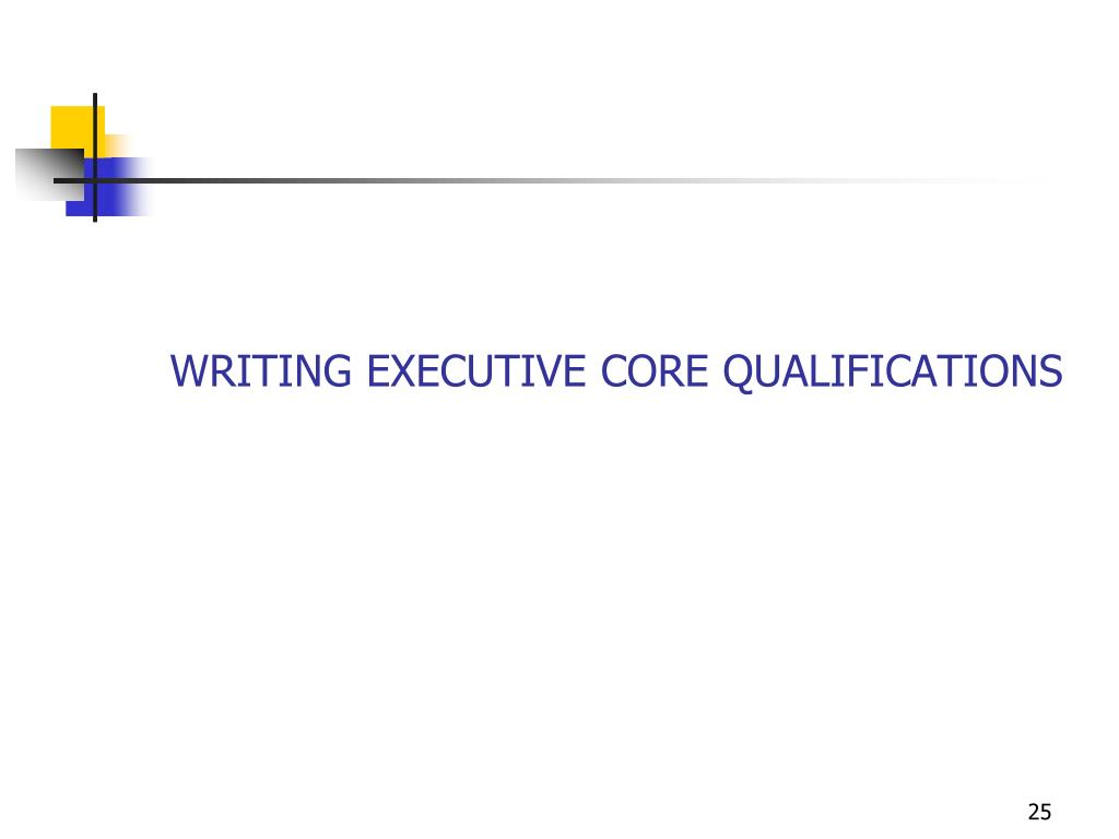 WRITING EXECUTIVE CORE QUALIFICATIONS