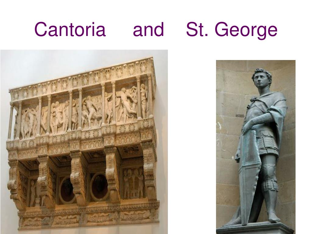 Cantoria     and    St. George