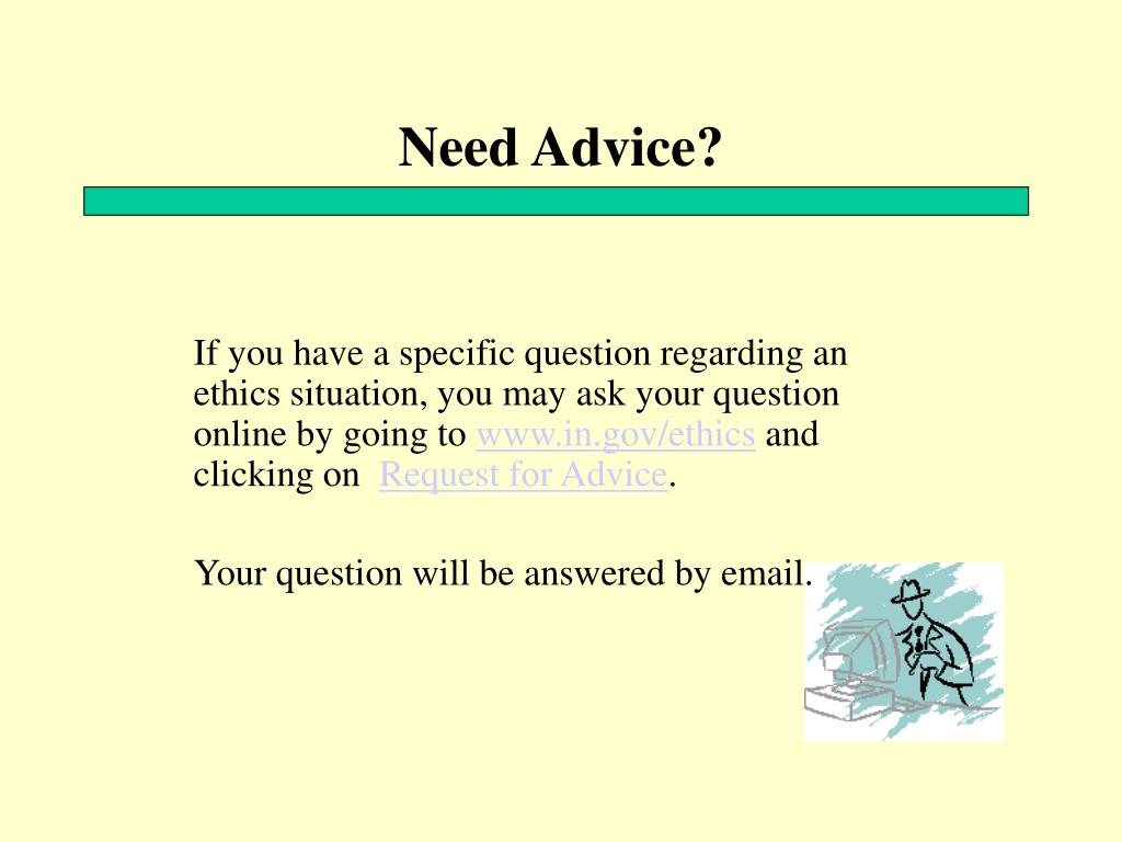 Need Advice?