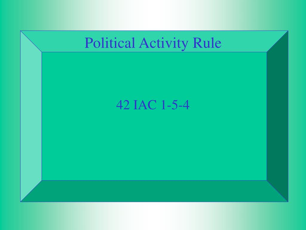 Political Activity Rule