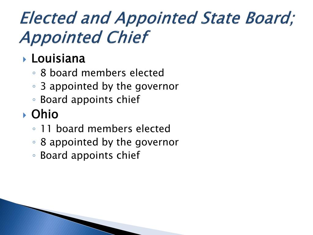 Elected and Appointed State Board; Appointed Chief