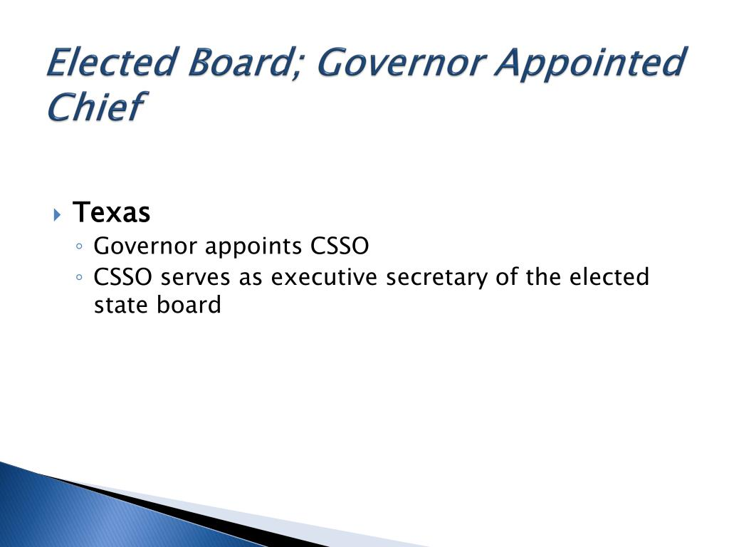 Elected Board; Governor Appointed Chief