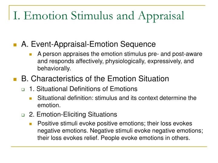 I emotion stimulus and appraisal