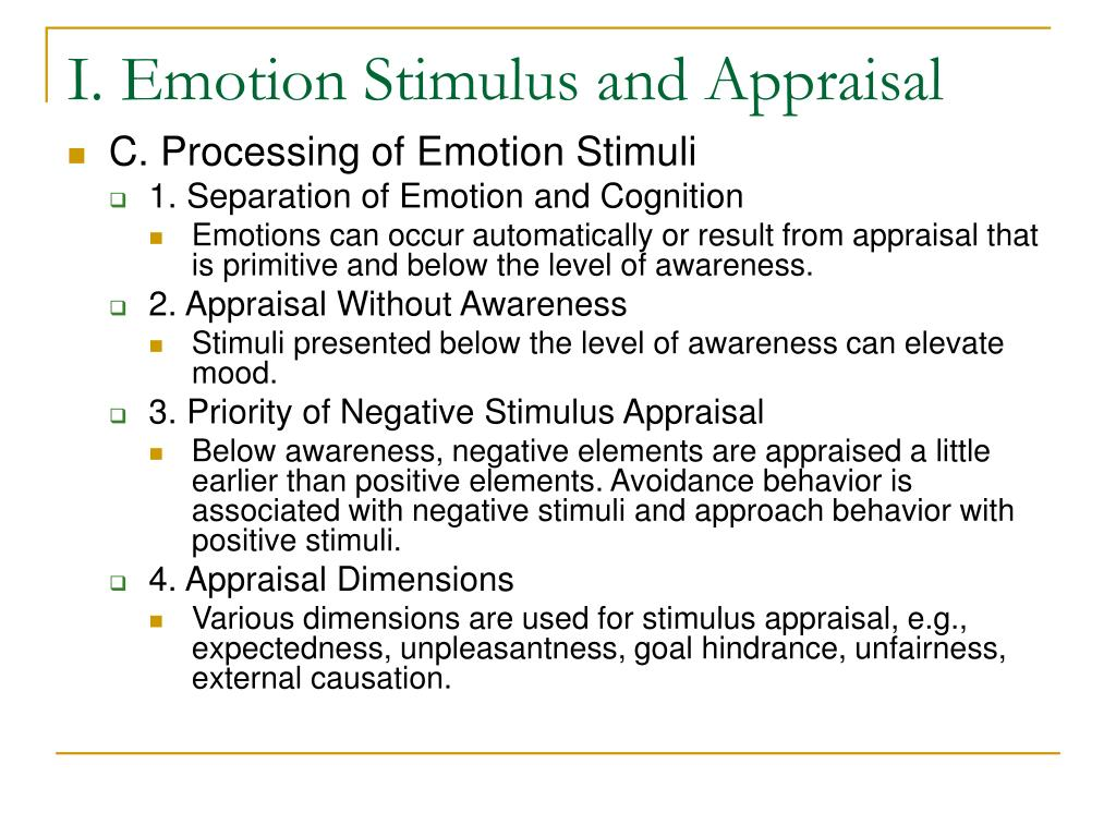 I. Emotion Stimulus and Appraisal