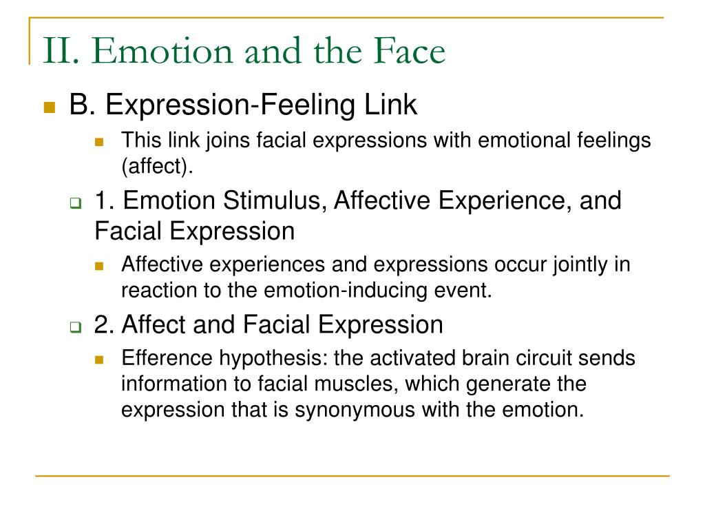 II. Emotion and the Face